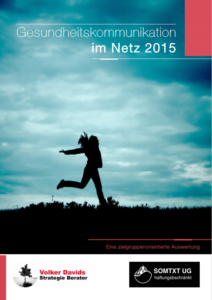 Volker Davids - Report Gesundheitskommunikation im Netz - Zielgruppenanalyse